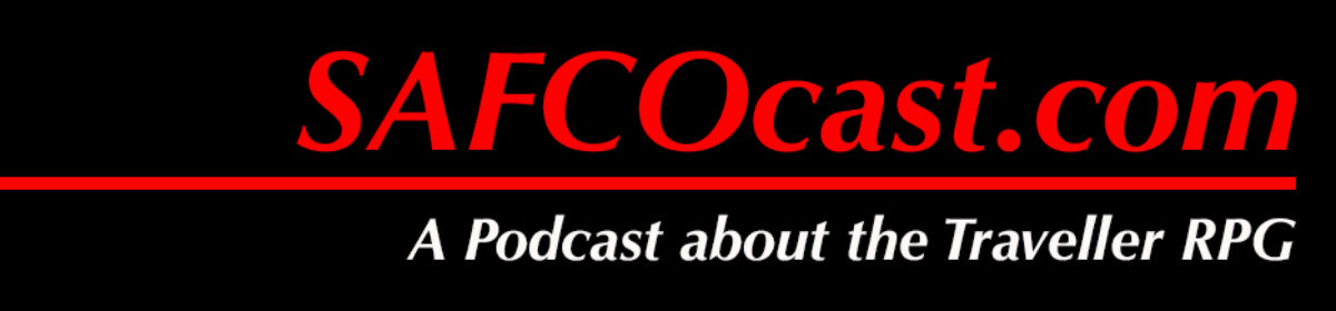SAFCOcast.com – a Traveller RPG Podcast