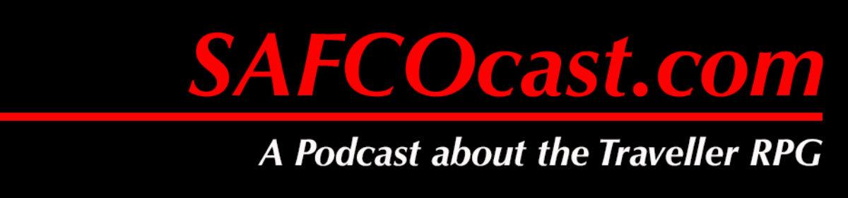 SAFCOcast.com – a Traveller RPG Podcast